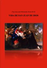 'Vida de San Juan de Dios' de Fray Juan José Hernández Torres O.H.